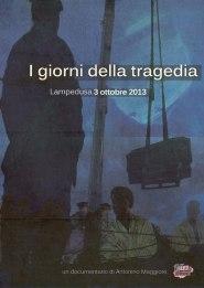 I Giorni Della Tragedia 3 ottobre 2013 locandina
